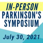 2021 Parkinson's Symposium (IN-PERSON)